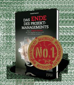 Das Ende des Projektmanagements - von Ronald Hanisch, Bestseller-Autor